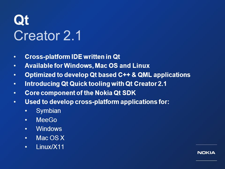 Qt Creator 2.1 Cross-platform IDE written in Qt