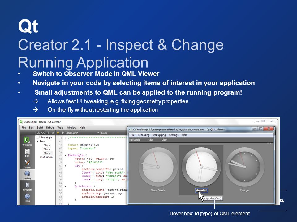 Qt Creator 2.1 - Inspect & Change Running Application