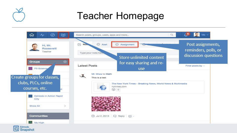 Teacher Homepage Post assignments, reminders, polls, or discussion questions. Store unlimited content for easy sharing and re-use.