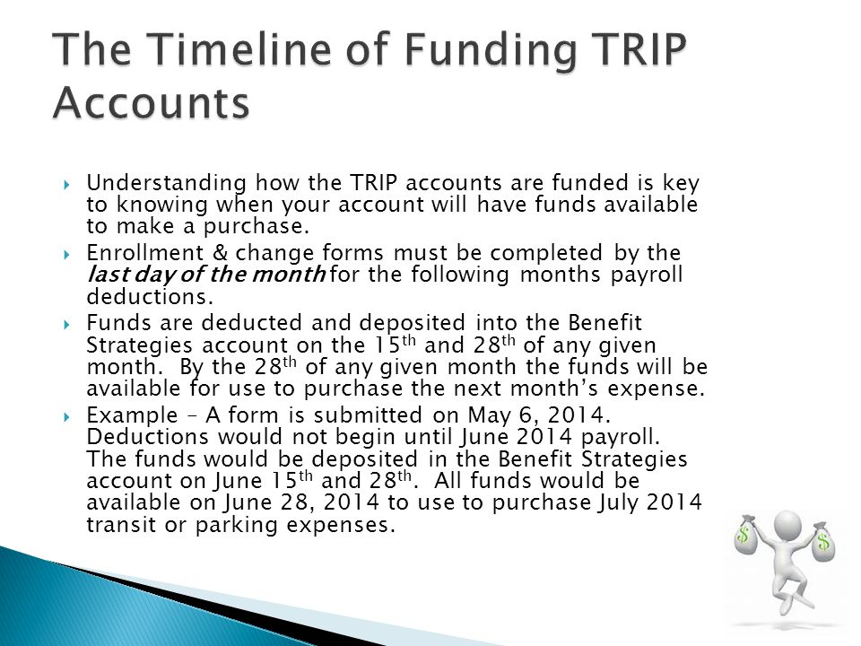 The Timeline of Funding TRIP Accounts