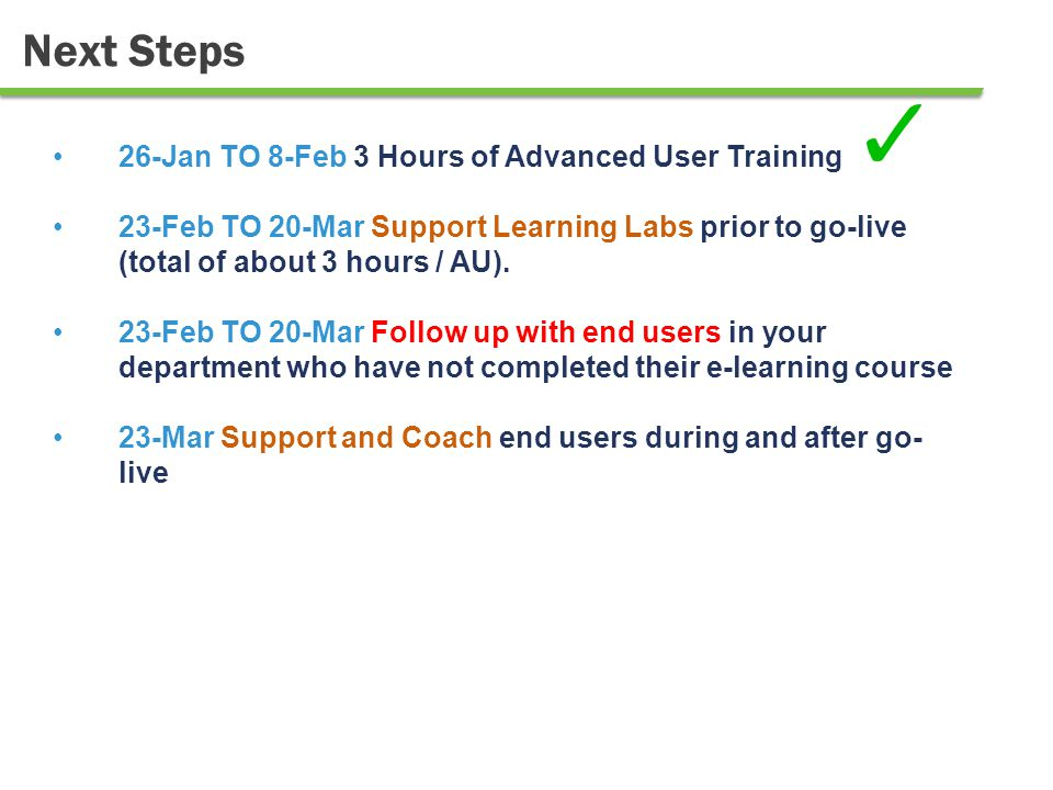 Next Steps Advanced Users willing to support Learning Labs can sign up here: http://tinyurl.com/AUasCoach.