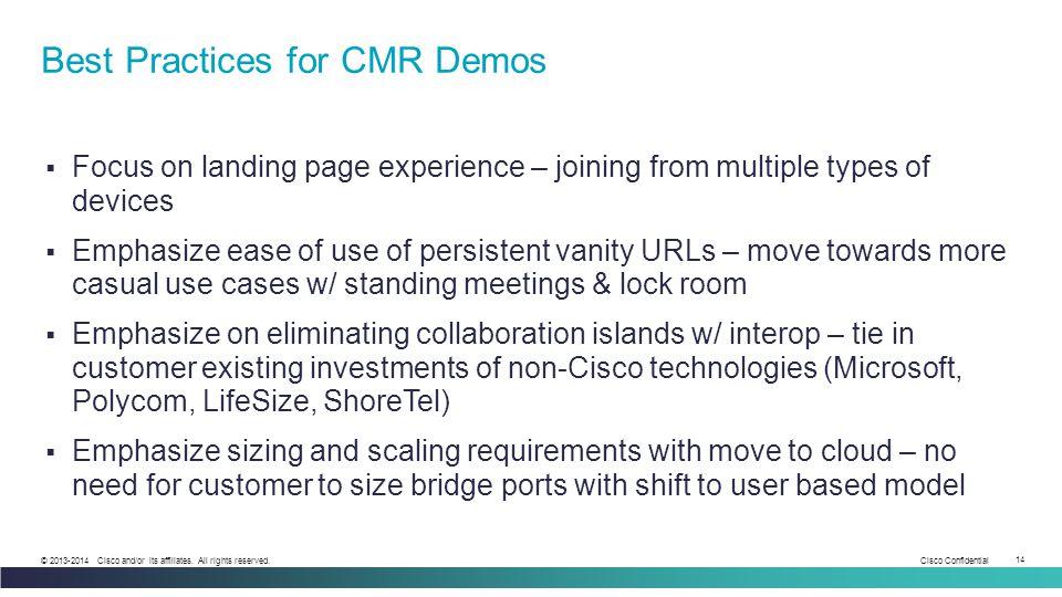 Best Practices for CMR Demos
