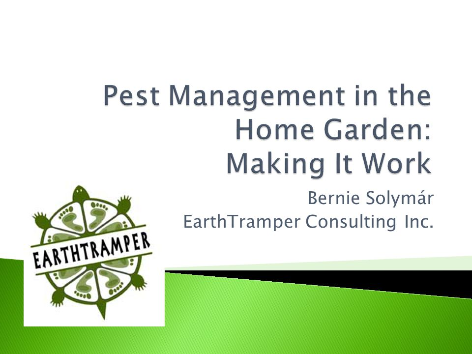 Pest Management in the Home Garden: Making It Work
