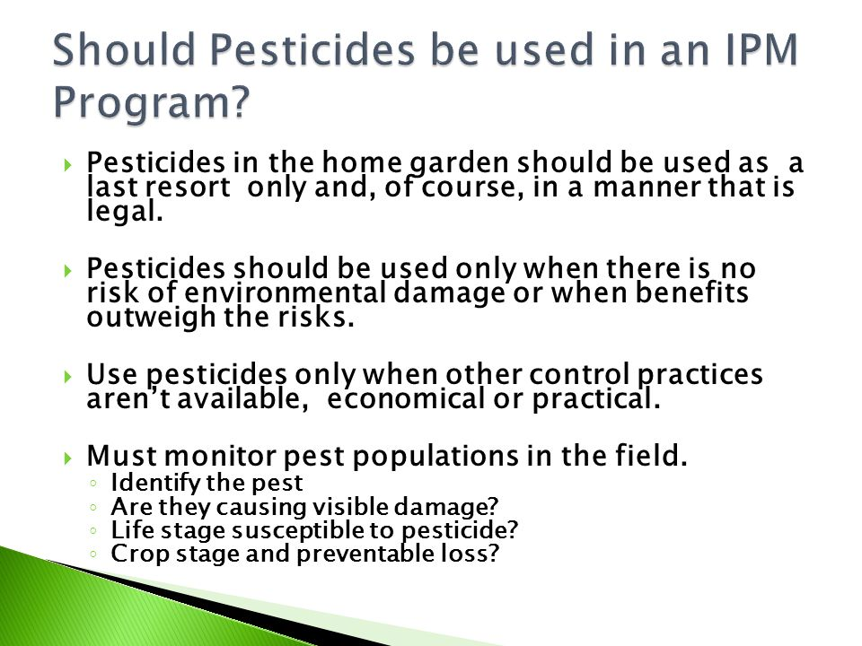 Should Pesticides be used in an IPM Program