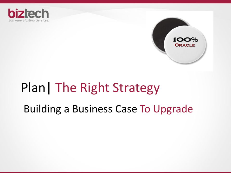 Building a Business Case To Upgrade