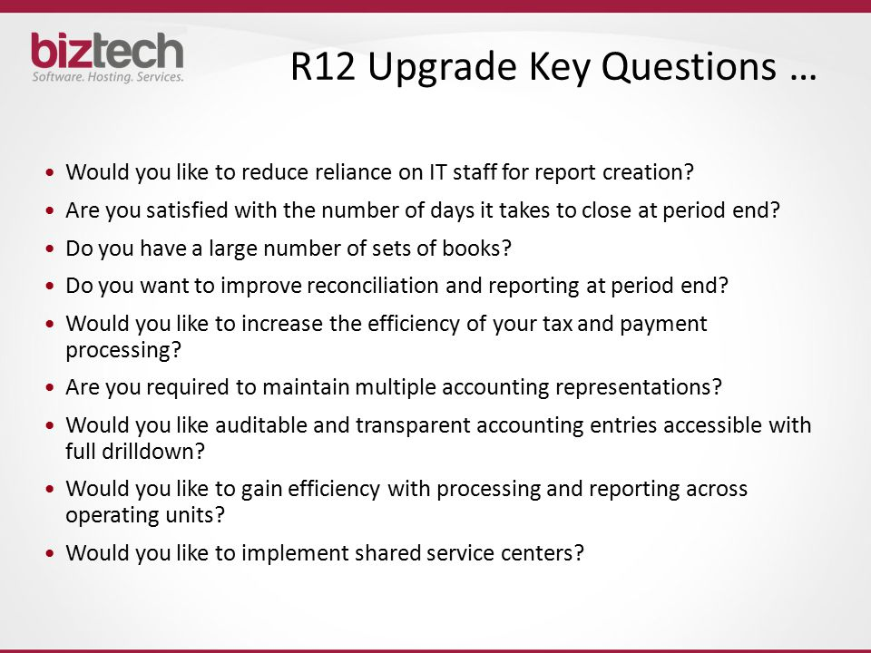 R12 Upgrade Key Questions …