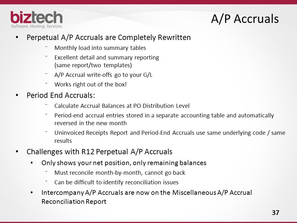 A/P Accruals Perpetual A/P Accruals are Completely Rewritten