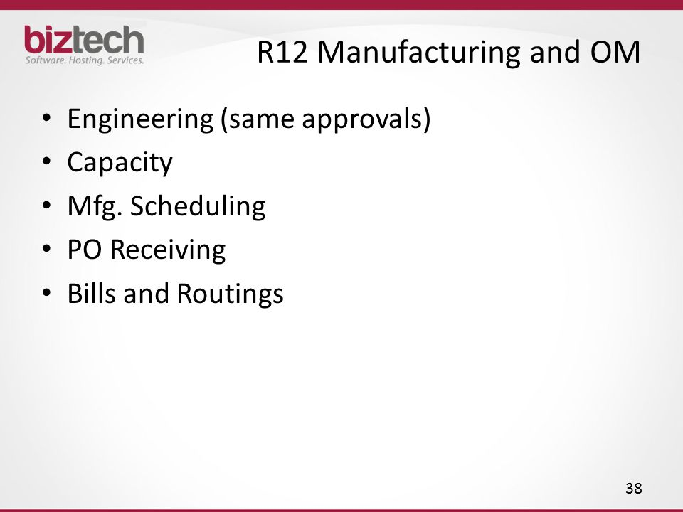 R12 Manufacturing and OM Engineering (same approvals) Capacity