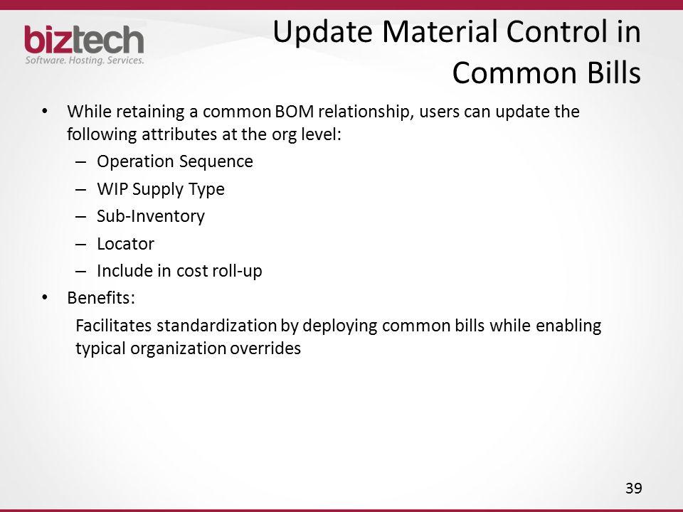 Update Material Control in Common Bills