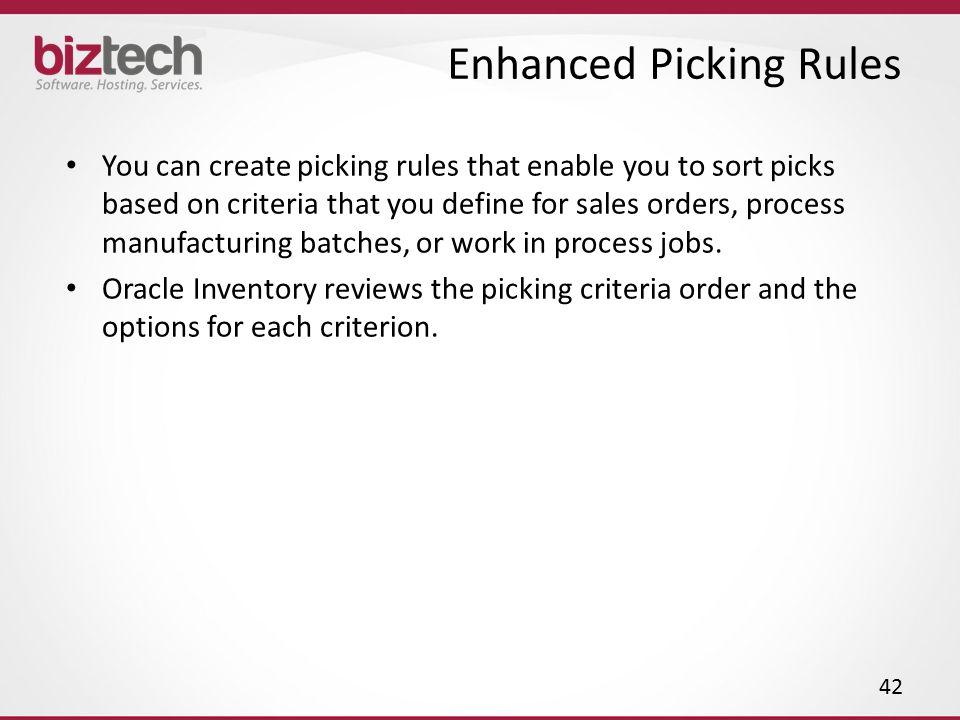 Enhanced Picking Rules