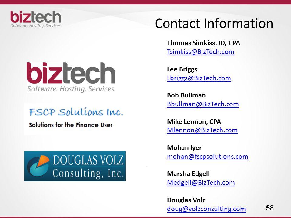 Contact Information Thomas Simkiss, JD, CPA. Tsimkiss@BizTech.com. Lee Briggs. Lbriggs@BizTech.com.