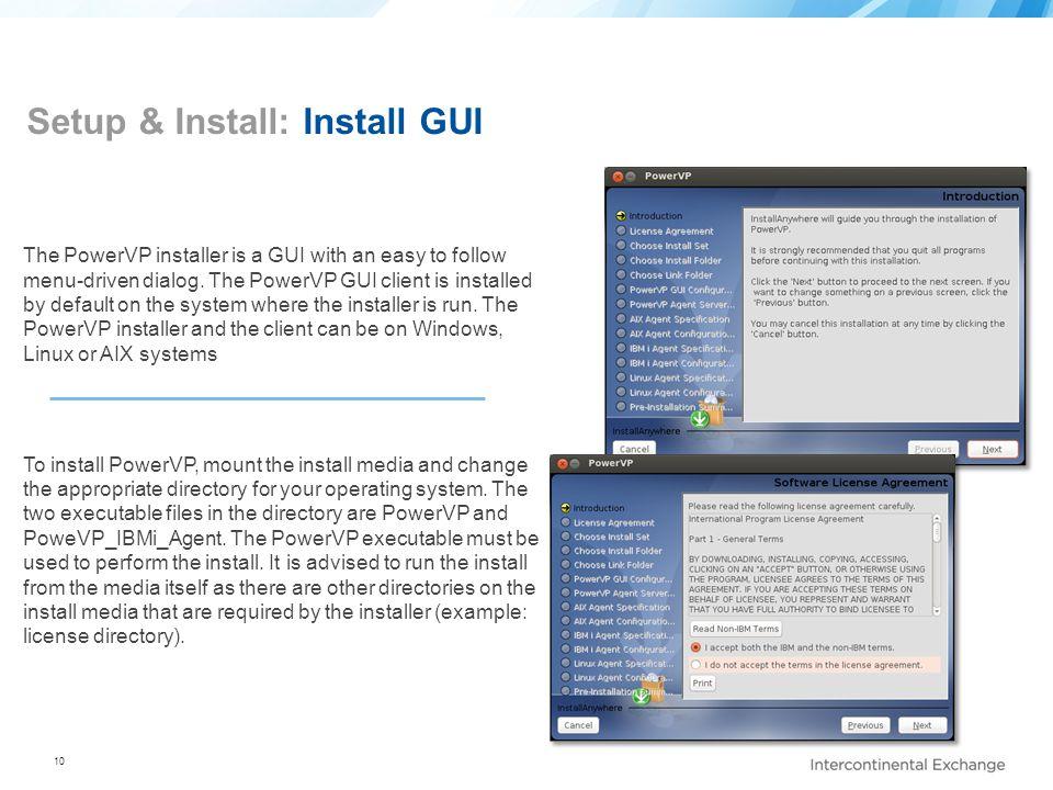 Setup & Install: Install GUI