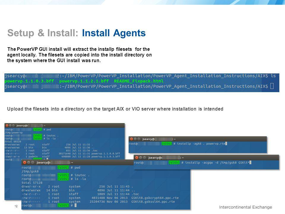 Setup & Install: Install Agents
