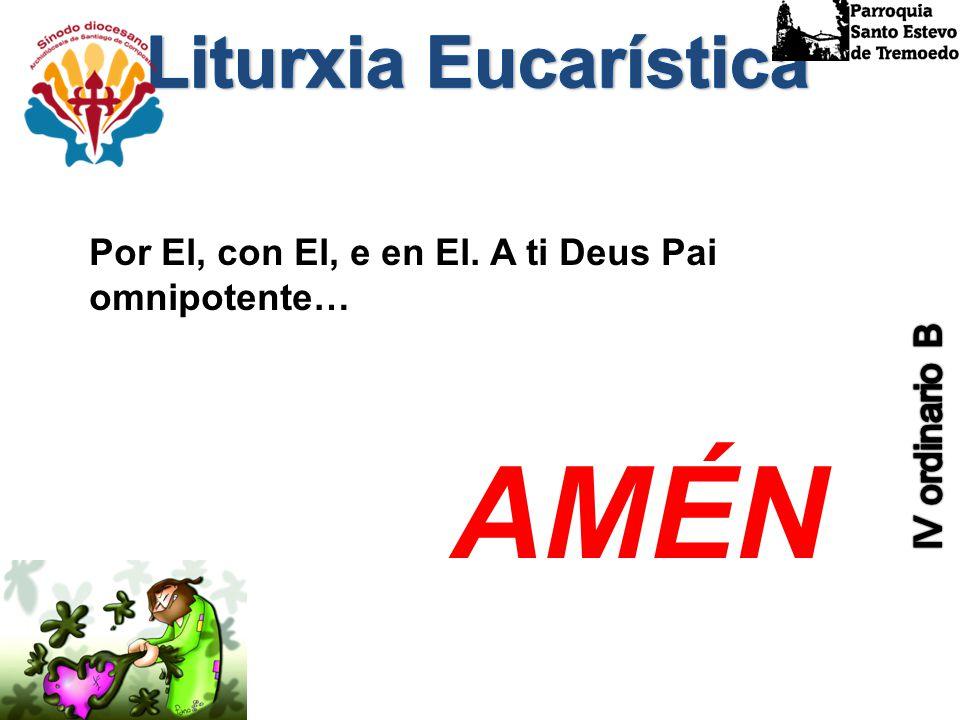 AMÉN Liturxia Eucarística