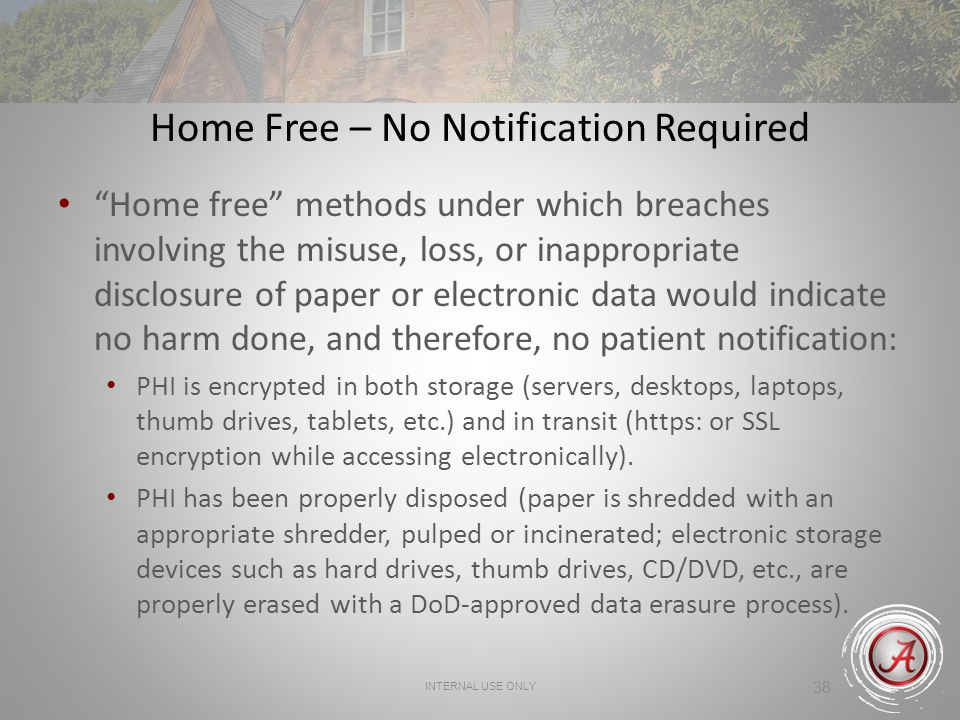 Home Free – No Notification Required