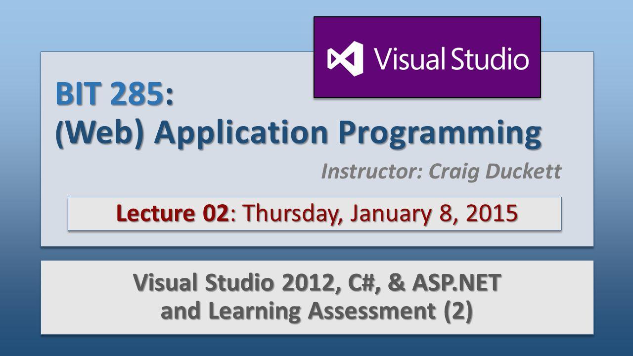 BIT 285: (Web) Application Programming