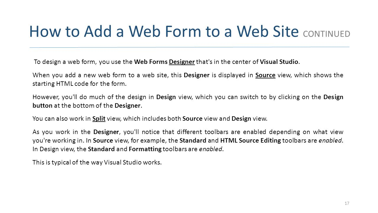 How to Add a Web Form to a Web Site CONTINUED