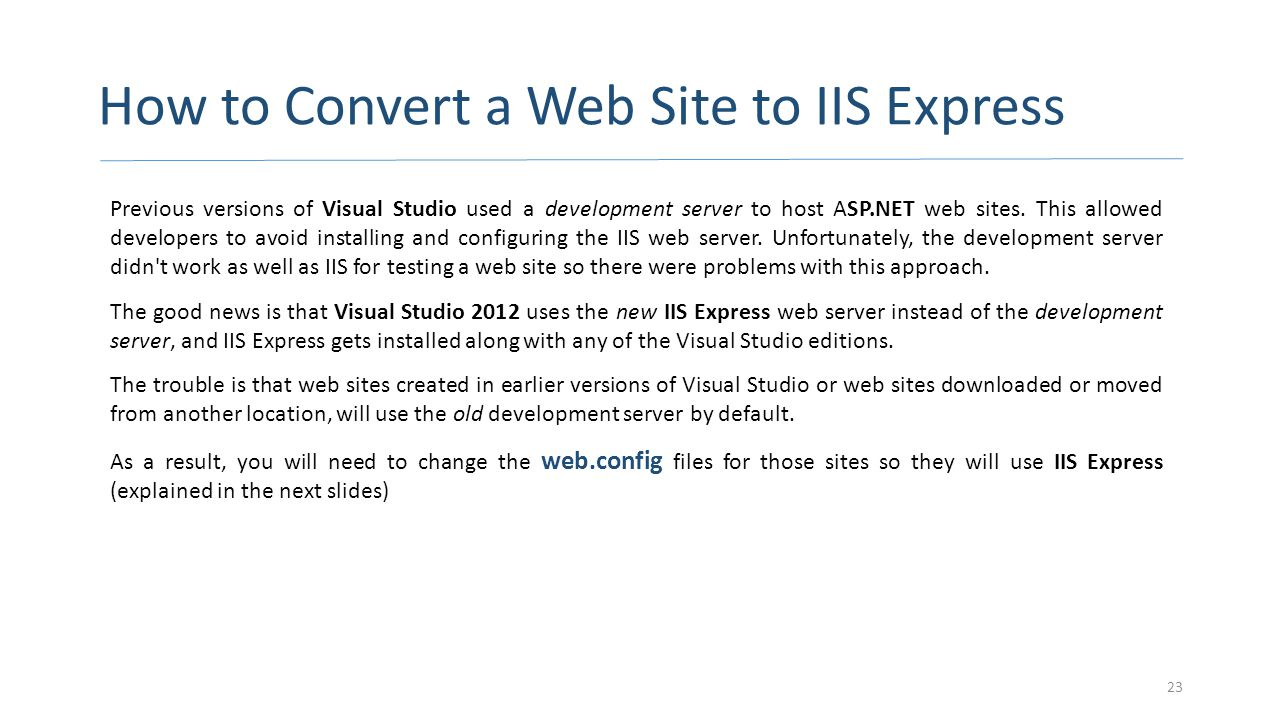 How to Convert a Web Site to IIS Express