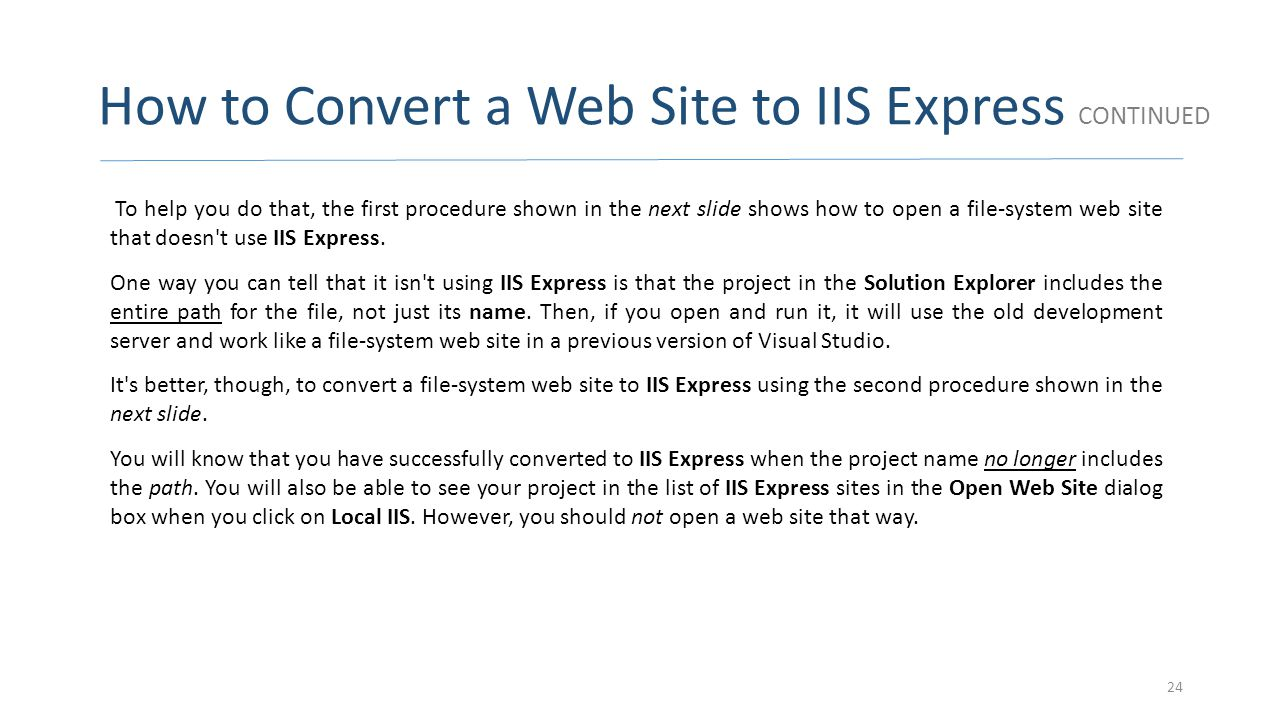 How to Convert a Web Site to IIS Express CONTINUED