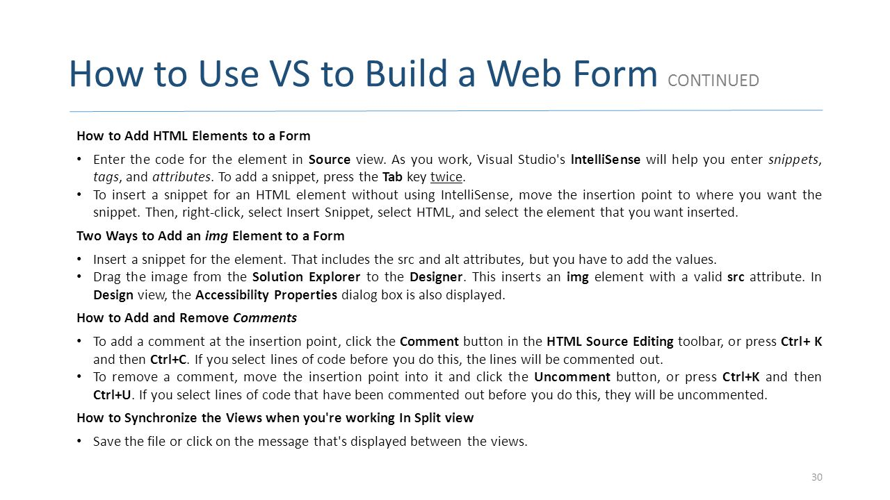 How to Use VS to Build a Web Form CONTINUED