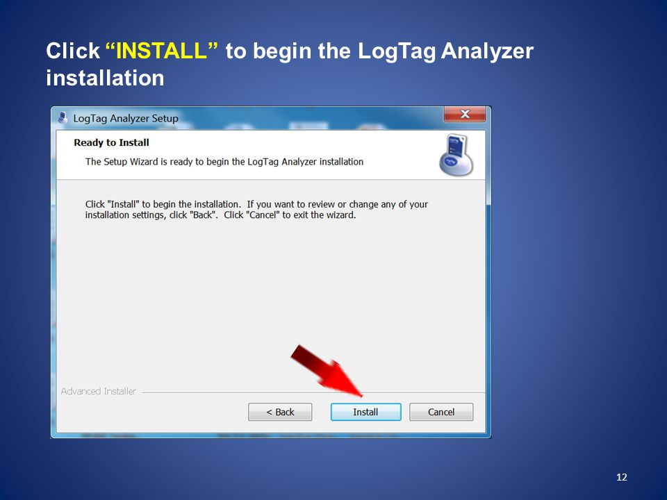 Click INSTALL to begin the LogTag Analyzer installation