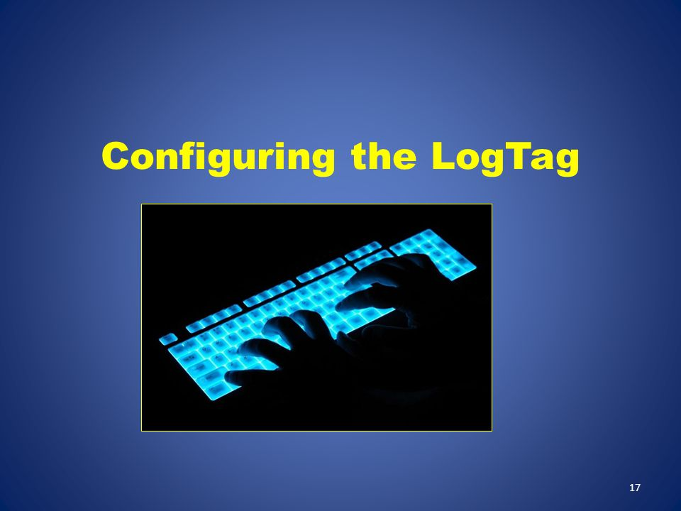 Configuring the LogTag