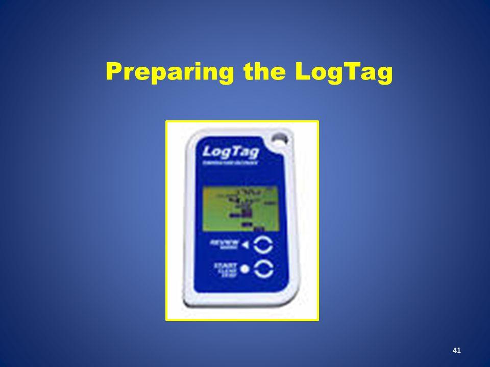 Preparing the LogTag Preparing the LogTag