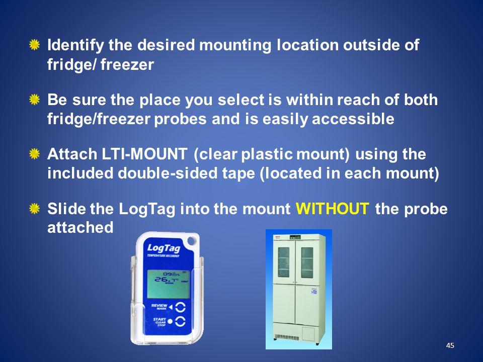 Identify the desired mounting location outside of fridge/ freezer