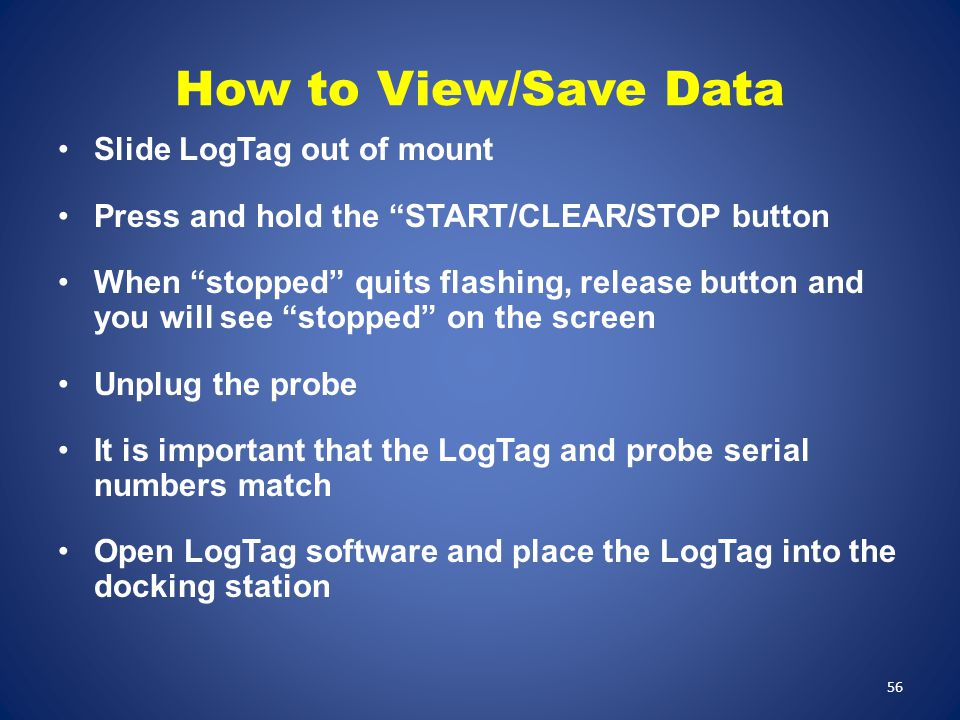 How to View/Save Data Slide LogTag out of mount