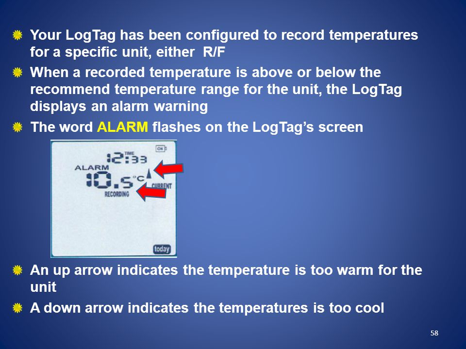 The word ALARM flashes on the LogTag's screen