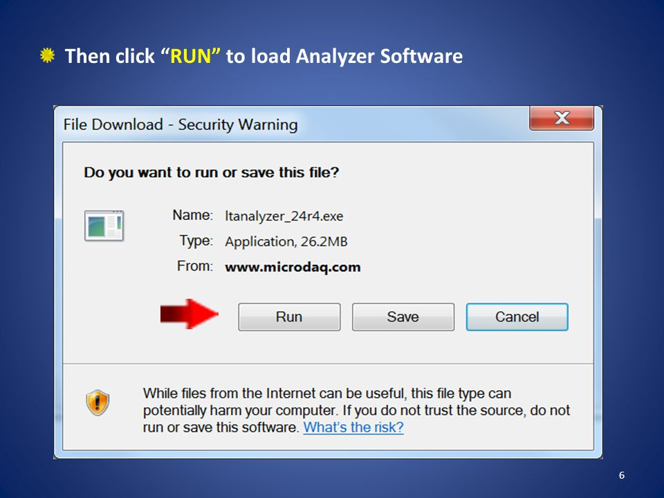 Then click RUN to load Analyzer Software
