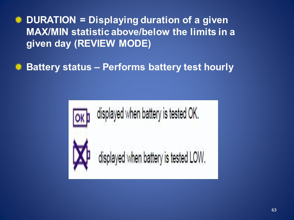Battery status – Performs battery test hourly