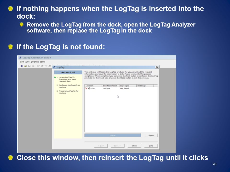 If nothing happens when the LogTag is inserted into the dock: