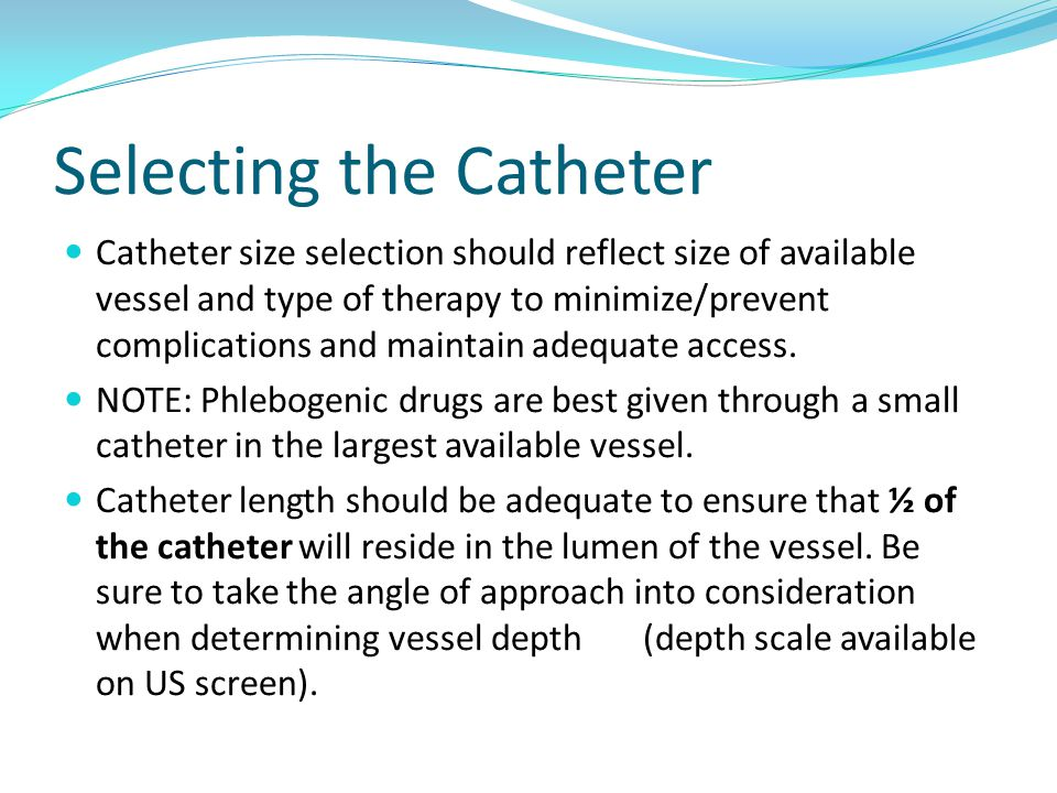 Selecting the Catheter