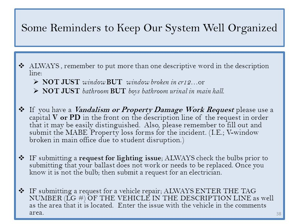 Some Reminders to Keep Our System Well Organized