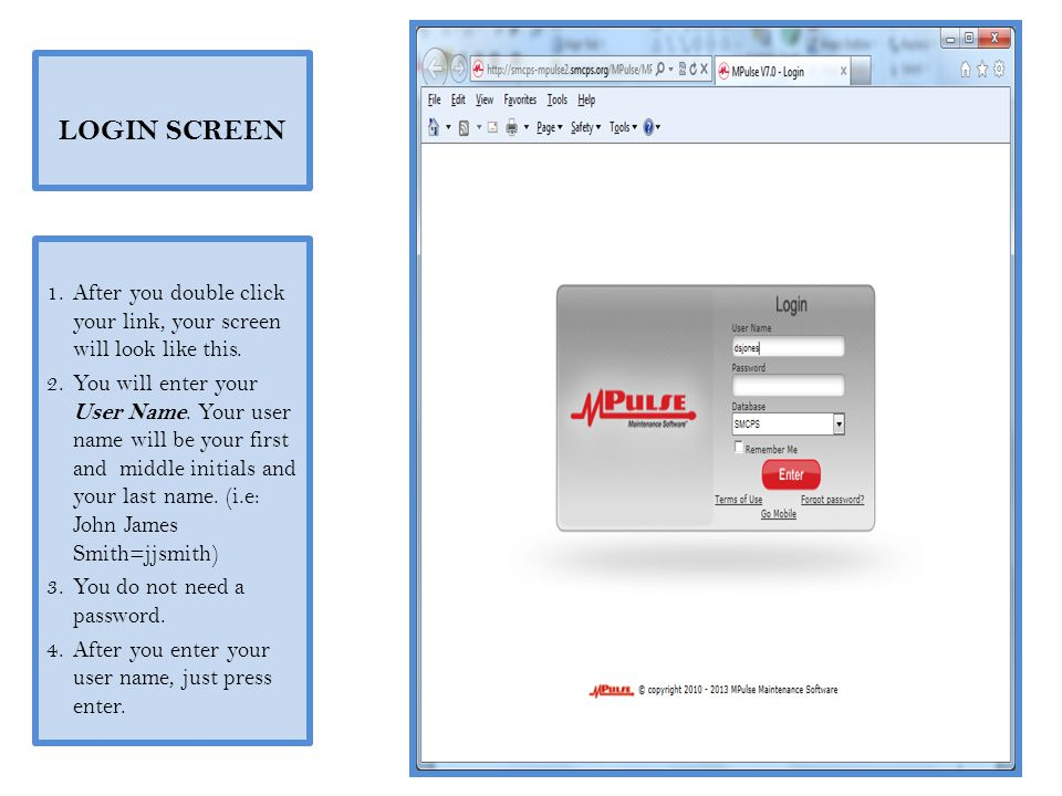 LOGIN SCREEN After you double click your link, your screen will look like this.