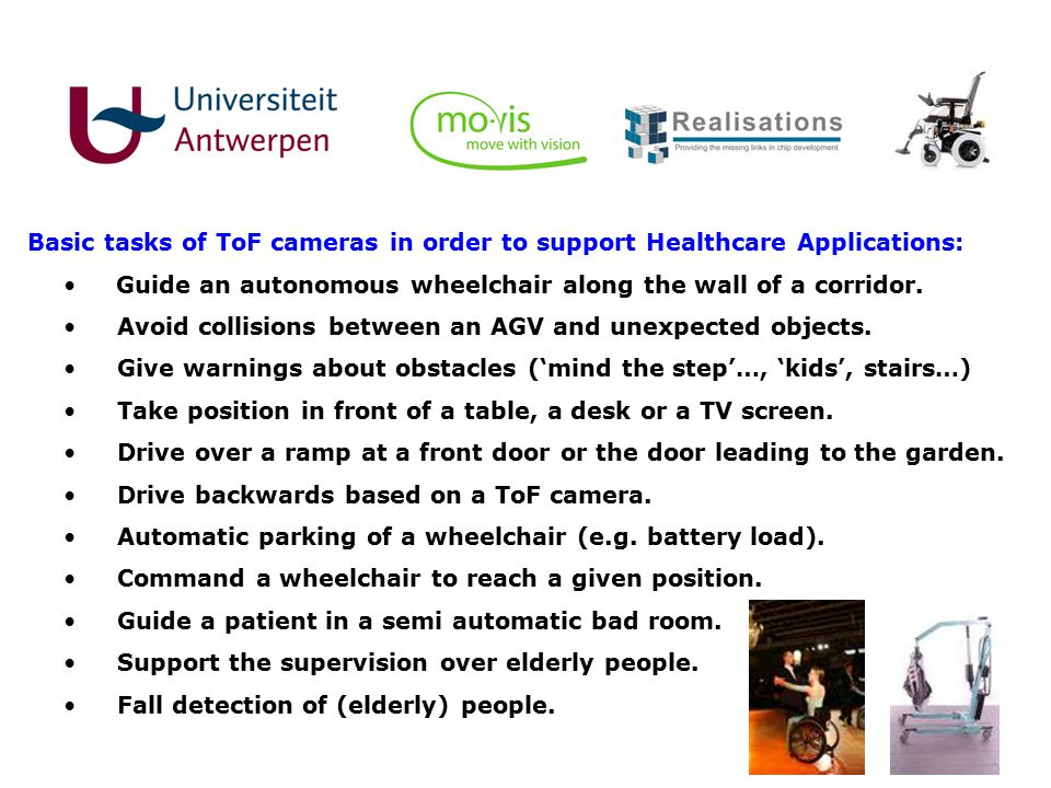 Basic tasks of ToF cameras in order to support Healthcare Applications: