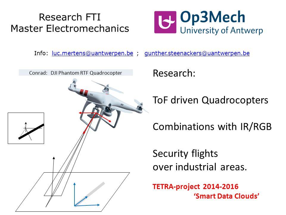 ToF driven Quadrocopters