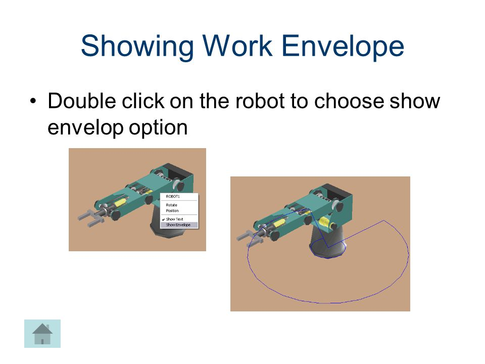 Machines CIM. Machining. Showing Work Envelope. Double click on the robot to choose show envelop option.