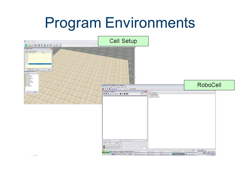Program Environments Machines CIM Machining Cell Setup RoboCell