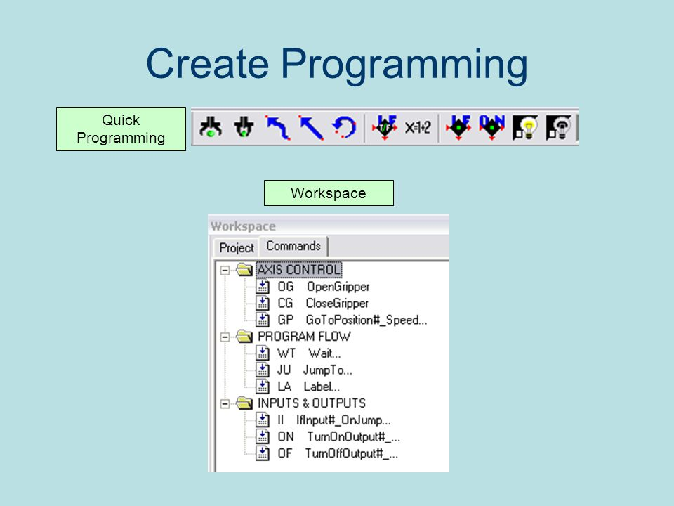 Create Programming Quick Programming Workspace
