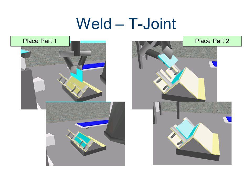 Weld – T-Joint Place Part 1 Place Part 2