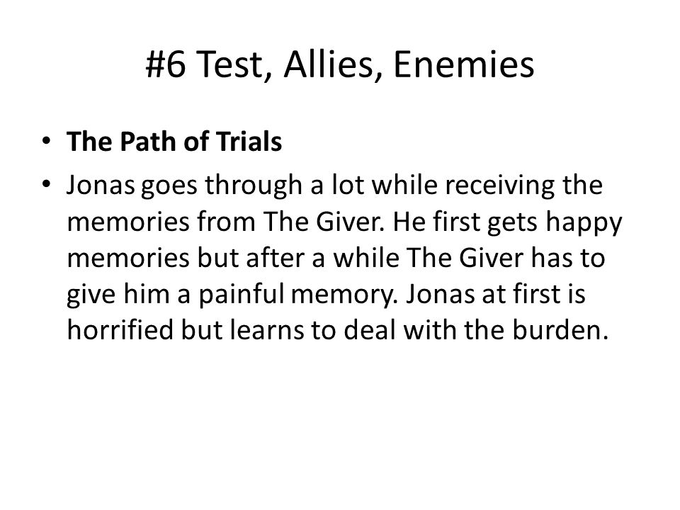 #6 Test, Allies, Enemies The Path of Trials