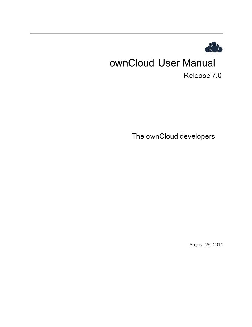 ownCloud User Manual Release 7.0 The ownCloud developers