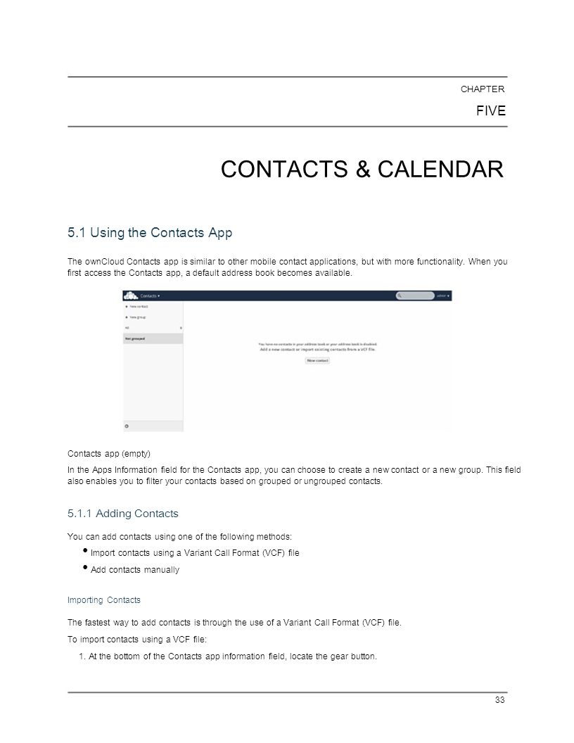 CHAPTER FIVE. CONTACTS & CALENDAR. 5.1 Using the Contacts App.