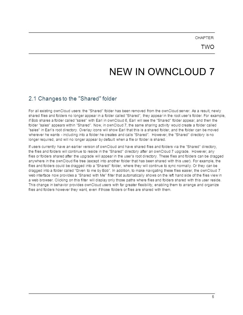 NEW IN OWNCLOUD 7 TWO 2.1 Changes to the Shared folder CHAPTER
