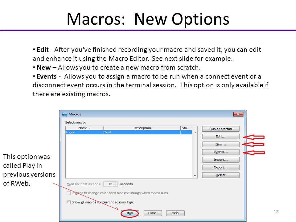 Macros: New Options