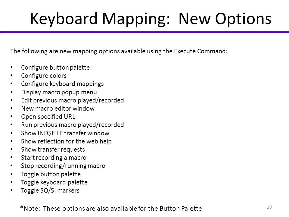 Keyboard Mapping: New Options