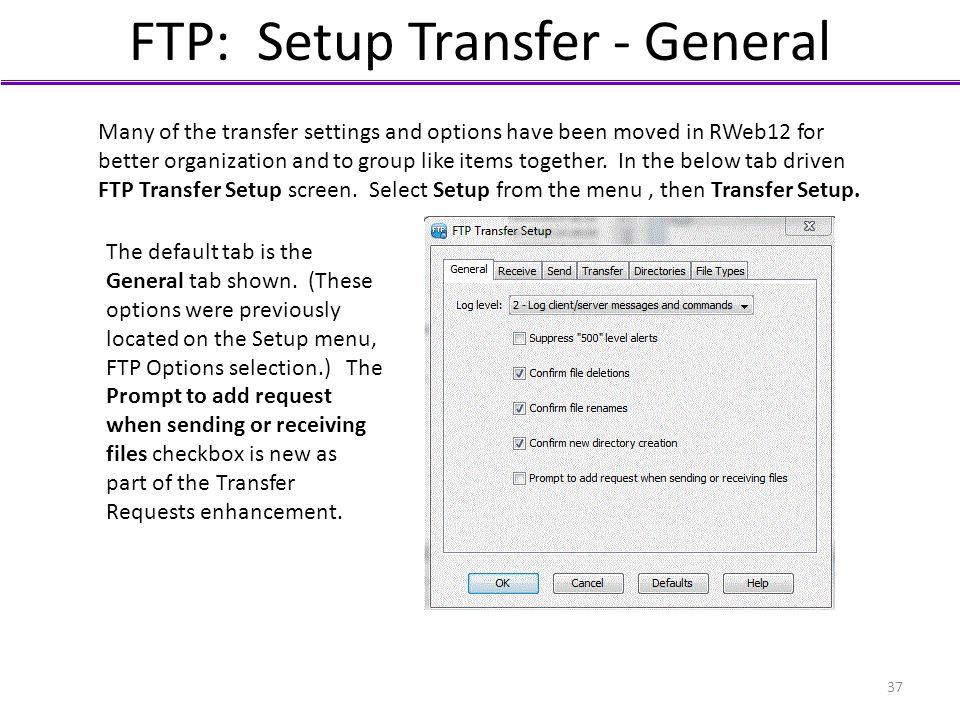 FTP: Setup Transfer - General