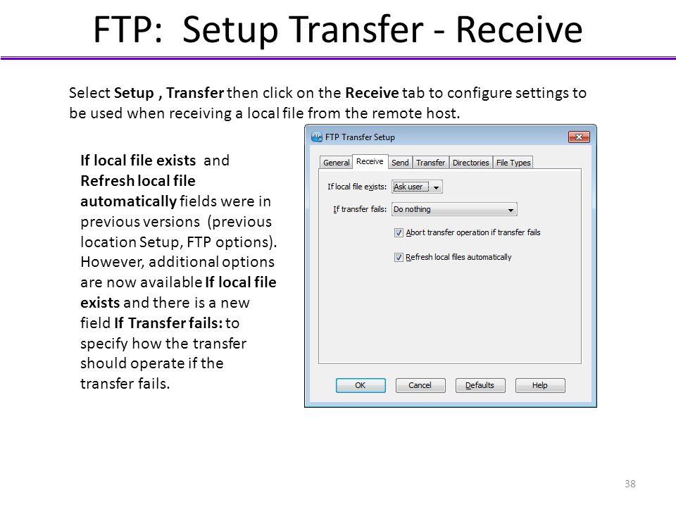 FTP: Setup Transfer - Receive